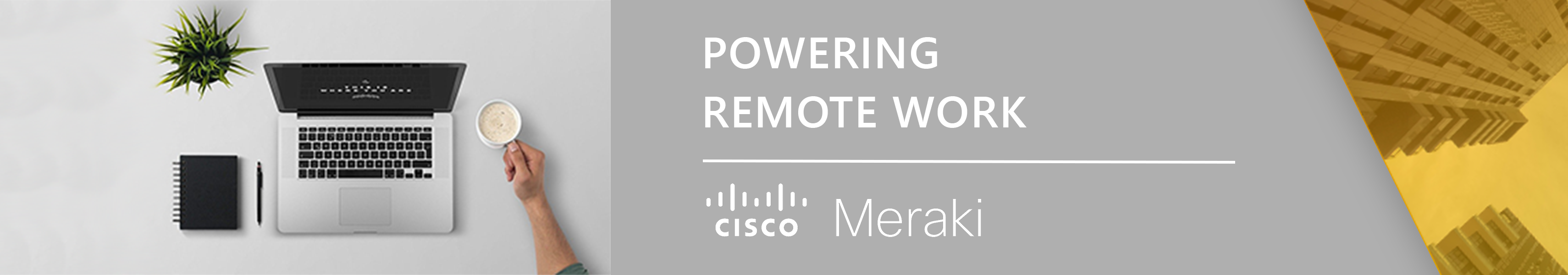 Cisco Meraki Remote Work